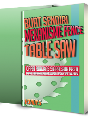 Cover Buku Buku Mekanisme Fence Table Saw