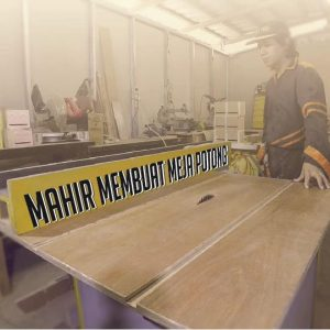 Mahir Membuat Meja Potong [ table saw ]