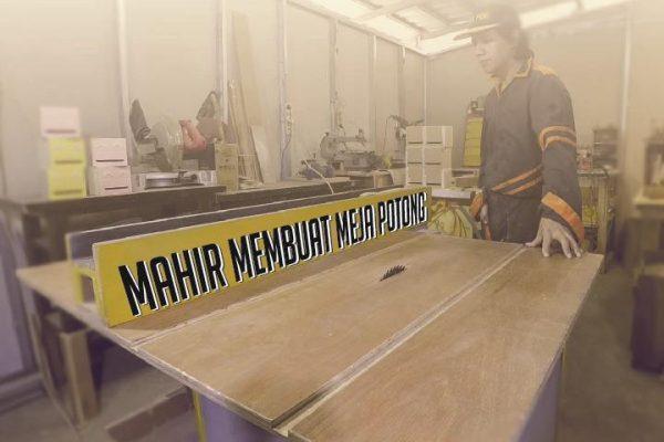 Mahir Membuat Meja Potong [ table saw ]