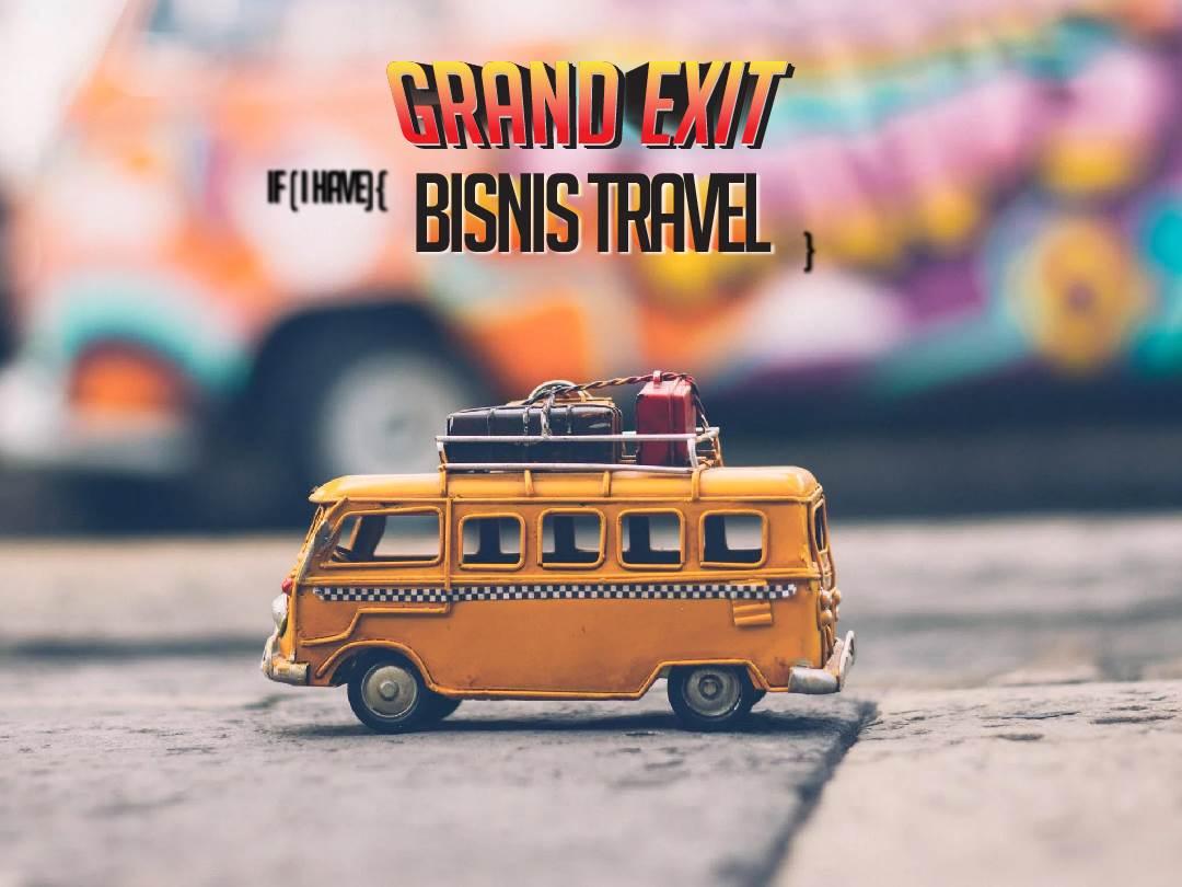 grand exit bisnis travel 2020