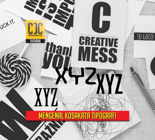 Tips Mengenal Tipografi Melalui Kosakata