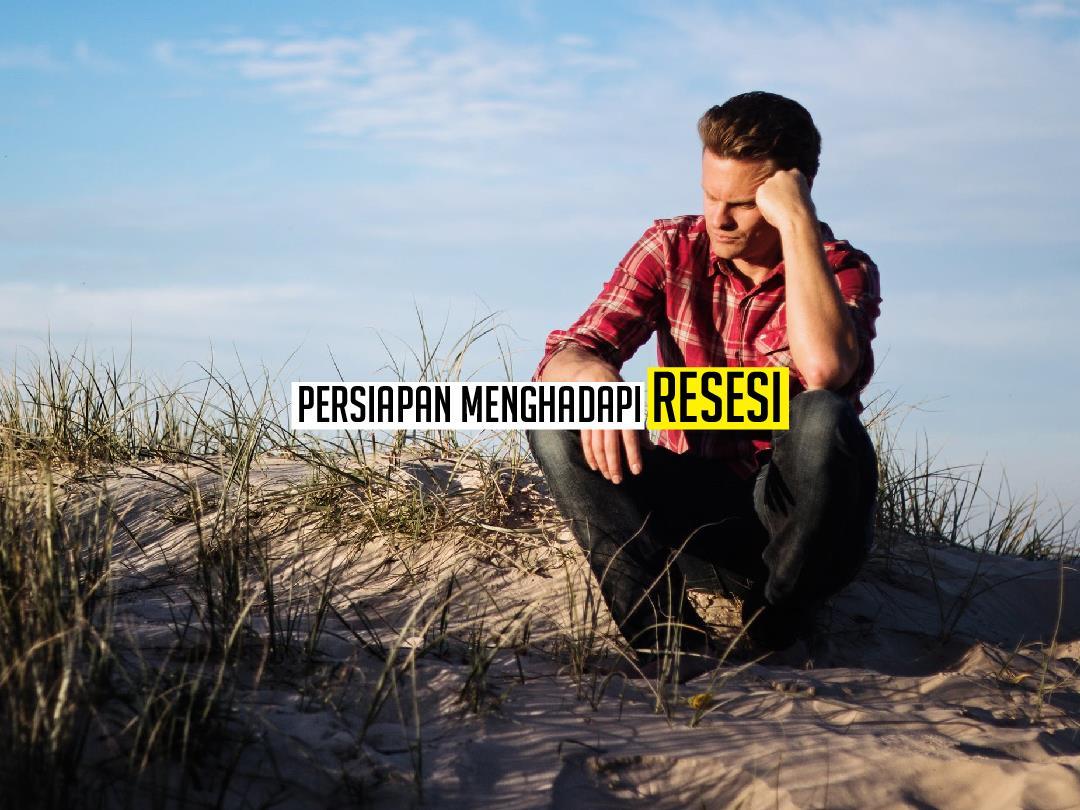 persiapan menghadapi resesi 2020