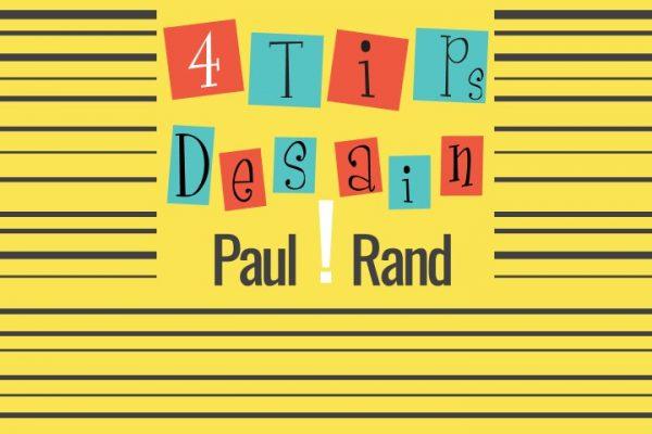 4 Tips Desain Grafis Dari Paul Rand | Desain Logo