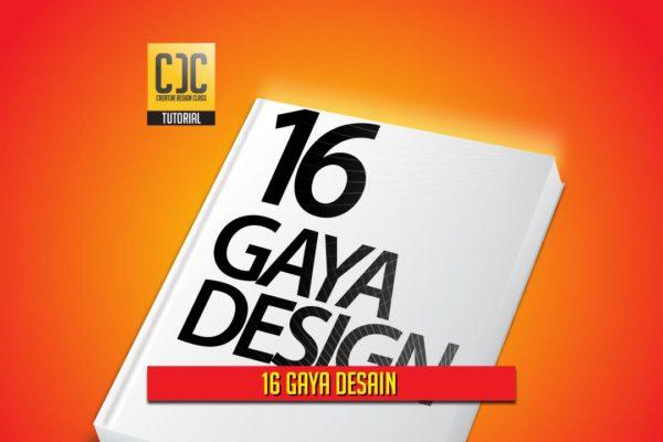 16 Gaya Desain Yang Perlu Kamu Ketahui