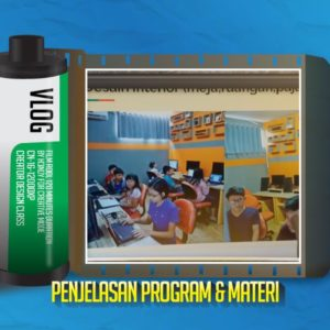 Video Penjelasan Program & Materi Creator Design Class