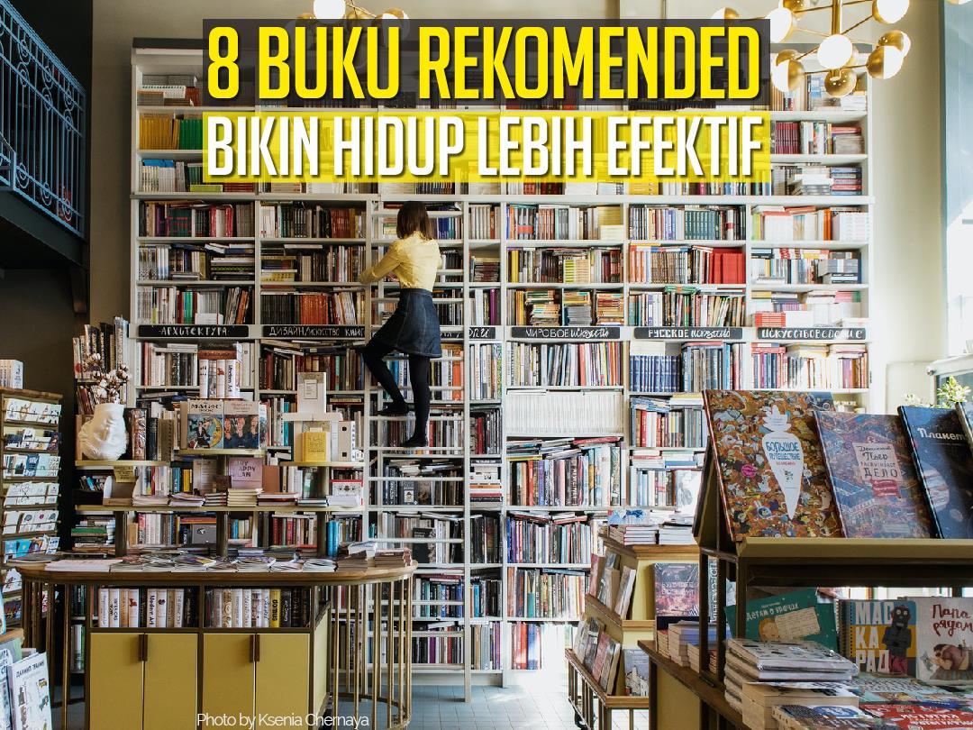 8 Buku Untuk Kehidupan Lebih Efektif
