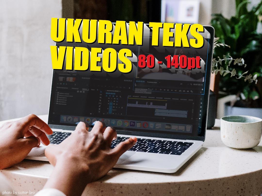 Tips Pengaturan Ukuran Teks Video