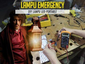 Buat Sendiri Lampu LED Emergency Portable