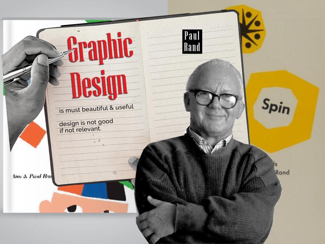 Pesan Paul Rand Tentang Desain Grafis